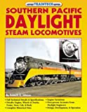Southern Pacific Daylight Steam Locomotives (TrainTech)