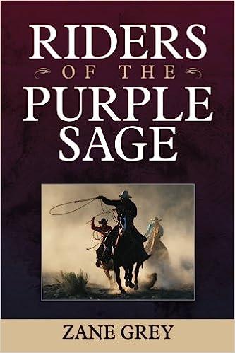 Riders of the purple sage zane grey 9781619492578 amazon books fandeluxe Document