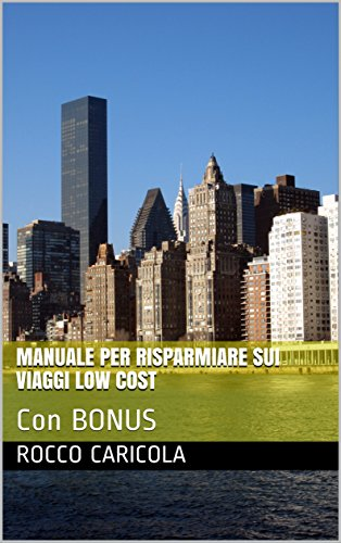 Risparmiare in Viaggio (Italian Edition)