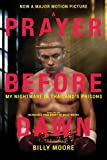 #8: A Prayer Before Dawn: My Nightmare in Thailand's Prisons