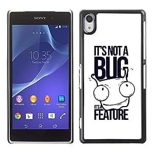 Be Good Phone Accessory // Dura Cáscara cubierta Protectora Caso Carcasa Funda de Protección para Sony Xperia Z2 D6502 D6503 D6543 L50t L50u // It's not a bug