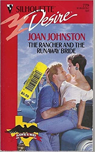 Book The Rancher and the Runaway Bride (Silhouette Desire, No 779) by Joan Johnston (1993-03-01)