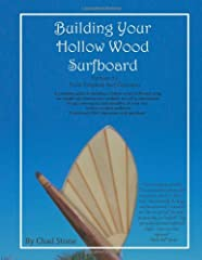 "Building Your Hollow Wood Surfboard. A guide to building a hollow cedar surfboard using 1/4"" cedar planking covering a thin plywood frame. You also get one free set off blueprints featuring our patented rail construction method, making the bu..."