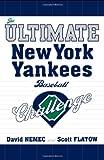 The Ultimate New York Yankees Baseball Challenge, David Nemec and Scott Flatow, 1589793285
