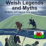 Welsh Legends and Myths | Graham Watkins