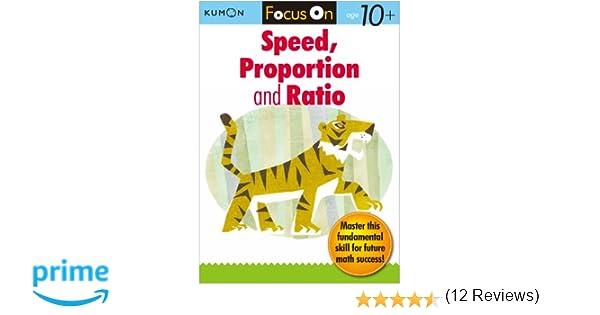 Kumon Focus On Speed, Proportion & Ratio (Kumon Focus Workbooks ...