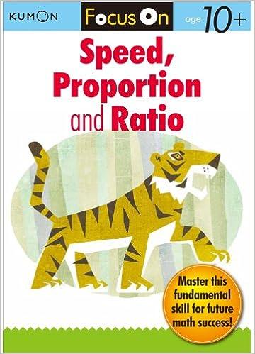 Download Kumon Focus On Speed, Proportion & Ratio (Kumon Focus Workbooks) PDF, azw (Kindle), ePub