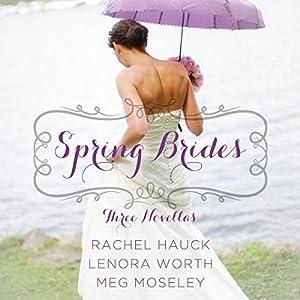Spring Brides Audiobook