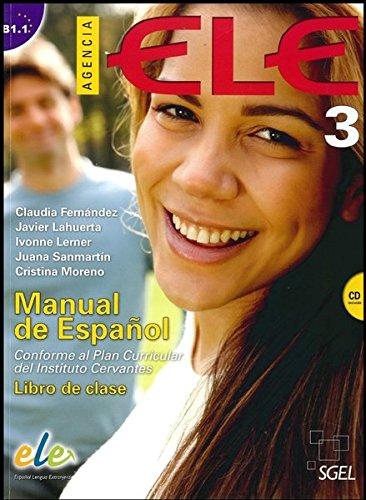 Agencia Ele 3: Student Book + CD (Spanish Edition)