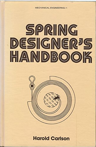 Spring Designer's Handbook (Mechanical Engineering)