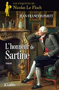 """Afficher """"Les enquêtes de Nicolas Le Floch, commissaire au Châtelet n° 9 L'honneur de Sartine"""""""