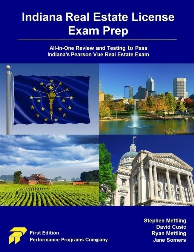 Indiana Real Estate License Exam Prep: All-in-One Review and Testing to Pass Indiana's Pearson Vue Real Estate Exam