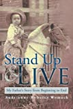 Stand up and Live, Audrienne Roberts Womack, 1483654338