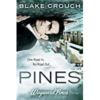 Deals on Pines (The Wayward Pines Trilogy, Book 1) Kindle