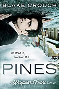 Pines by Blake Crouch ebook deal
