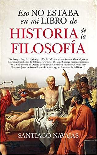 Eso no estaba en mi libro de Historia de la Filosofía: Amazon.es ...