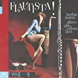 Flautista: Herbie Mann Plays Afro Cuban Jazz