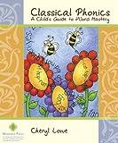 Classical Phonics: A Child