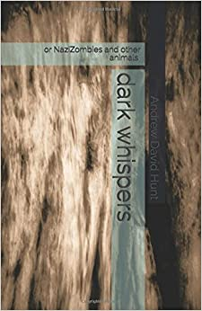 dark whispers: a collection of short stories
