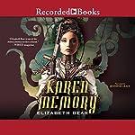 Karen Memory | Elizabeth Bear