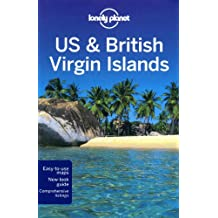 Lonely Planet US & British Virgin Islands 1st Ed.: 1st Edition