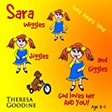 SARA, God Loves Her, and YOU!, Theresa Goodine, 1490382836