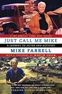 Just Call Me Mike: A Journey to Actor and Activist from RDV Books