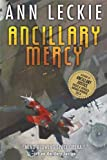 """Ancillary Mercy (Imperial Radch)"" av Ann Leckie"