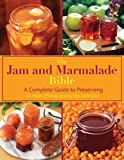 Jam and Marmalade Bible, Jan Hedh, 1616086068