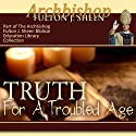 Truth for a Troubled Age Audiobook by Fulton J Sheen Narrated by Fulton J Sheen