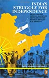 India's Struggle for Independence, 1857-1947, Bipan Chandra, 0140107819