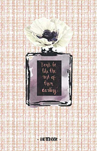 DON'T BE LIKE THE REST OF THEM DARLING: Coco Chanel Quote - Linton tweed pink pattern & perfume bottle - Blank & Lined Pages (5.5 x 8.5) Journal ... to write and draw in (Positive Vibrations) -