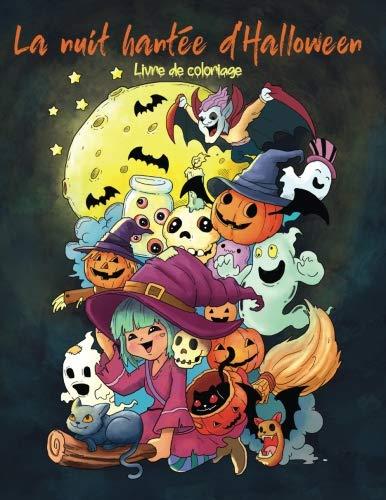 La nuit hantée d'Halloween: Livre de coloriage pour adultes et enfants (cadeaux pour femmes, garçons et filles) (French Edition) -