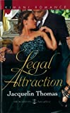 Legal Attraction, Jacquelin Thomas, 0373862814