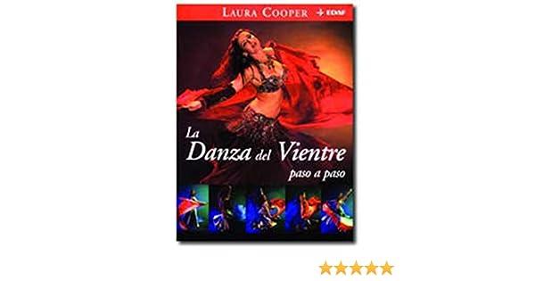 Danza Del Vientre / Belly Dance Step by Step (Nueva Era / New Age) (Spanish Edition): Laura A. Cooper: 9788441416451: Amazon.com: Books