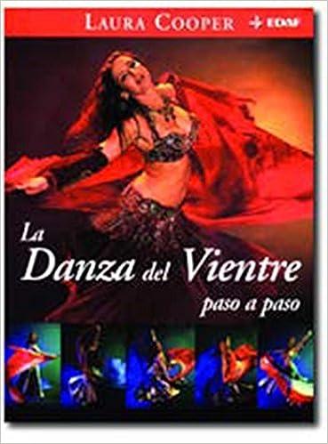 Danza Del Vientre Paso A Paso, La: 129 (Nueva Era): Amazon.es: Laura Cooper, Coché Echarren: Libros