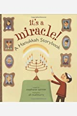 It's a Miracle!: A Hanukkah Storybook Hardcover