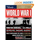 World War I: How the Great War Made the Modern World