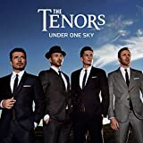 Music : Under One Sky by The Tenors (2015-05-04)