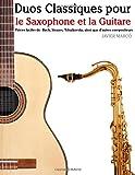 Duos Classiques Pour le Saxophone et la Guitare, Javier Marcó, 1500145653