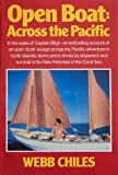 Front cover for the book The open boat: Across the Pacific by Webb Chiles