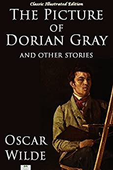 the picture of dorian gray and other stories classic
