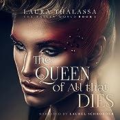 The Queen of All That Dies: The Fallen World, Book 1 | Laura Thalassa