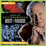 Quest in Paradise | David Attenborough