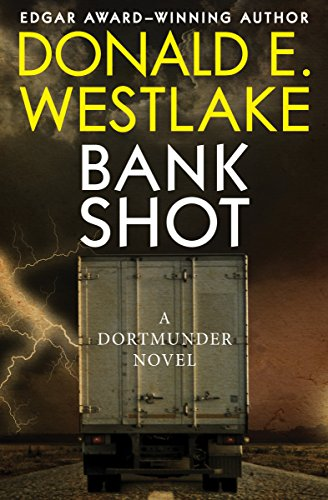 Bank Shot (The Dortmunder Novels Book - Table Right Corner Extended