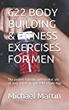 img - for 622 BODY BUILDING & FITNESS EXERCISES FOR MEN: The perfect training partner that sits on your phone in you FREE Kindle App book / textbook / text book