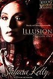 Illusion (Asylum for the Mechanically Insane Book 1)