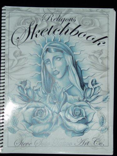Steve Soto Tattoo Art; Religous Sketchbook
