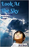 Look at the sky.: Photo books of the sky for relaxation or learning.