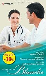 Mariage d'amitié - Dilemme pour une infirmière - Malentendu aux urgences: (promotion)